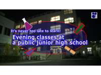 It's never too late to learn!Evening classes at a public junior high school