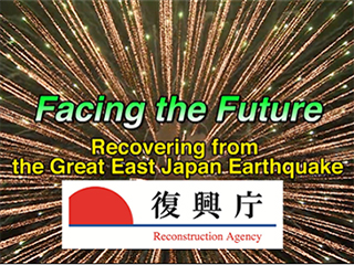 Facing the Future: Recovering from the Great East japan Earthquake