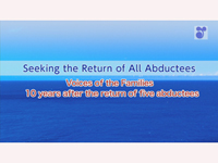 Seeking the Return of All Abductees Voices of the Families 10 years after five returned-English